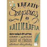 Kreatív szépírás és kalligráfia könyv