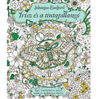 Johanna Basford: Írisz és a tintapillangó