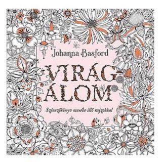 Johanna Basford - Virágálom